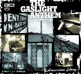 "Gaslight Anthem ""American slang"""