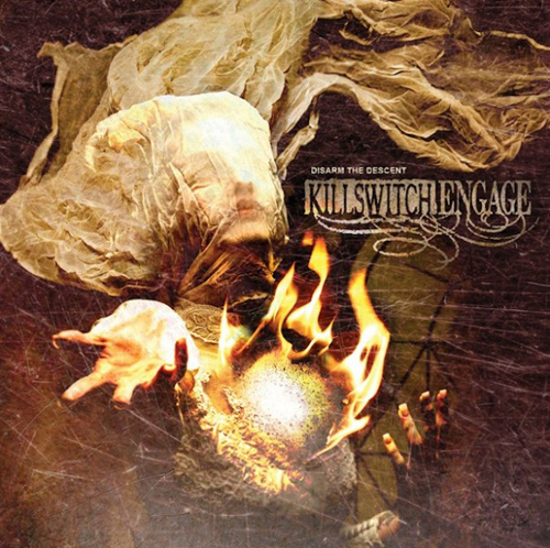 "Killswitch Engage ""Disarm the descent"""