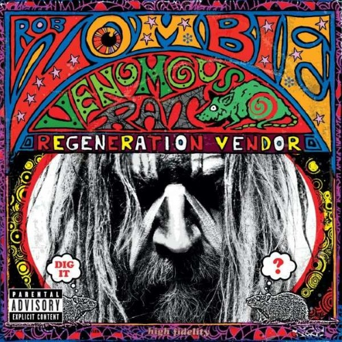 "Rob Zombie ""Venomous rat regeneration vendor"""