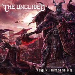 "The Unguided ""Fragile immortality"""