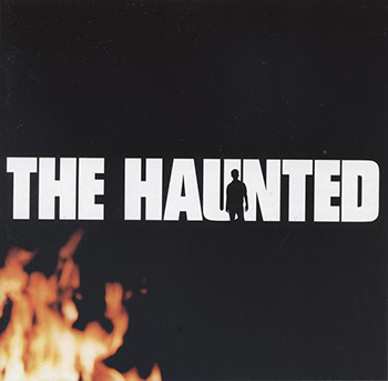 "The Haunted ""The Haunted"""