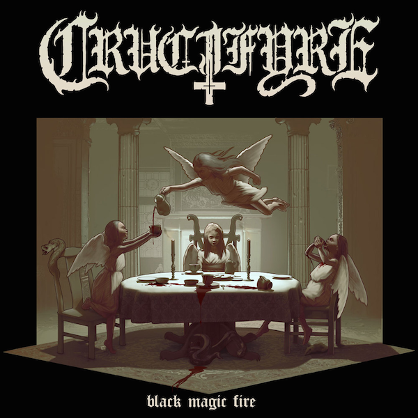 "Crucifyre ""Black magic fire"""