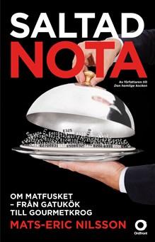 saltad-nota-om-matfusket-fran-gatukok-till-gourmetkrog