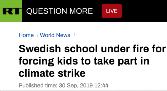 "Skärmdump från RT som läser: ""Swedish school under fire for forcing kids to take part in climate strike"""