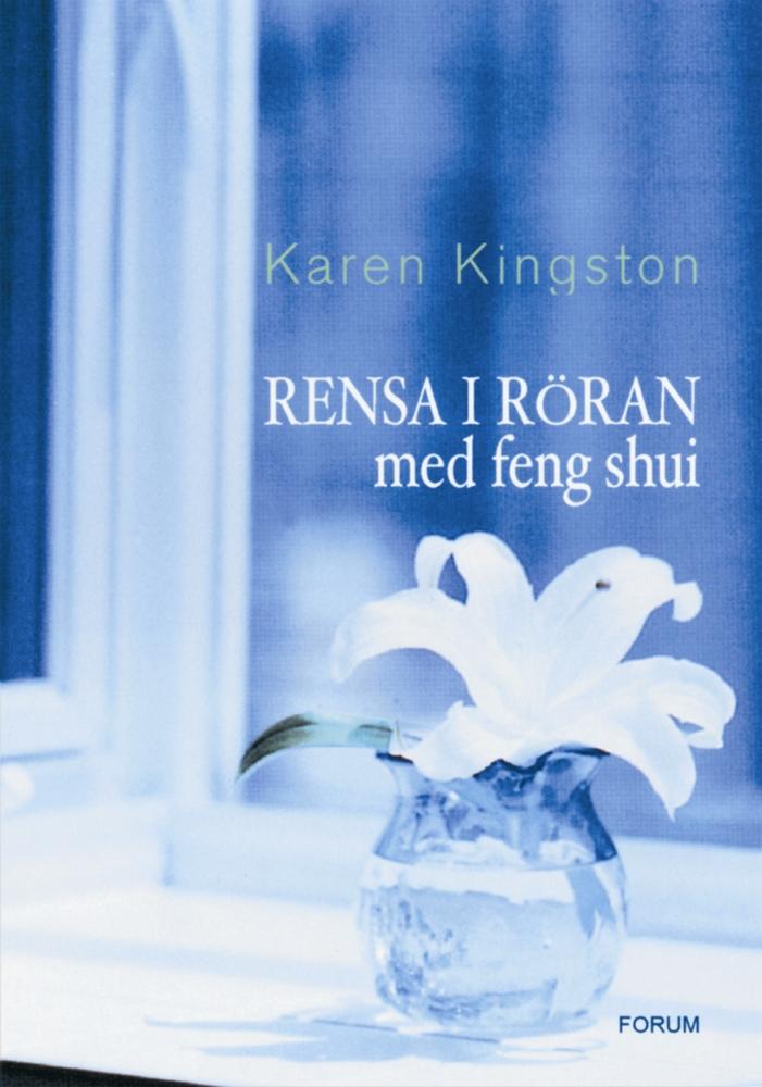 Rensa-i-röran-karen-kingston